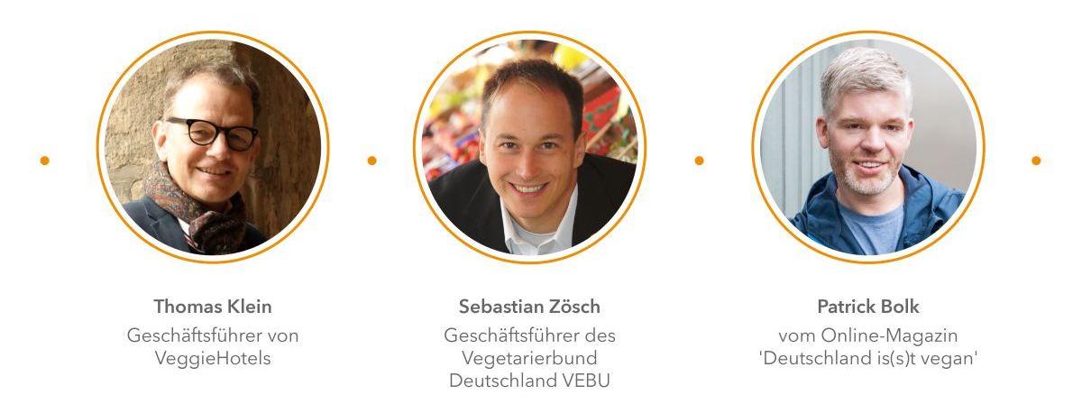 Vegane Experten: Thomas Klein von VeggieHotels, Patrick Bolk von Deutschland is(s)t Vegan, Sebastian Zösch vom Vegetarierbund Deutschland VEBU